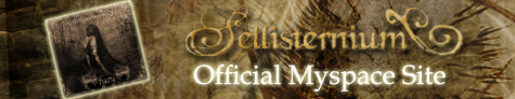 SELLISTERNIUM - The Official Myspace Site